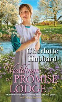 Weddings at Promise Lodge /  Charlotte Hubbard.