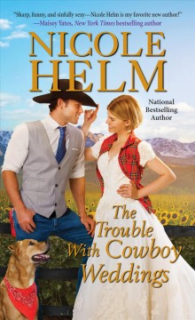 Trouble With Cowboy Weddings