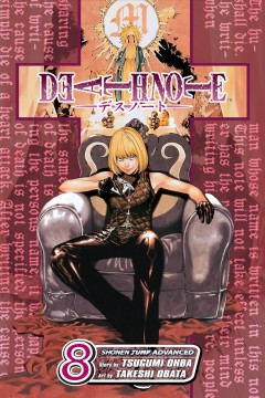 Death note Volume 8, Target /  story by Tsugumi Ohba ; art by Takeshi Obata ; [translation & adaptation, Alexis Kirsch]. - story by Tsugumi Ohba ; art by Takeshi Obata ; [translation & adaptation, Alexis Kirsch].