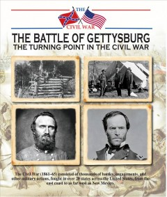 The Battle of Gettysburg : the turning point in the Civil War / Jonathan Sutherland & Diane Canwell. - Jonathan Sutherland & Diane Canwell.