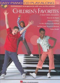 Children's Favorites : Easy Piano Cd Play-Along, Orchestrated arrangements with you as the soloist!