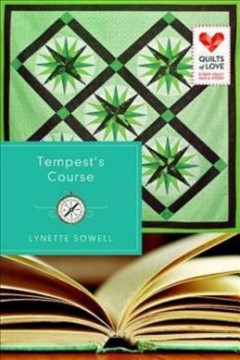 Tempest's course /  Lynette Sowell.