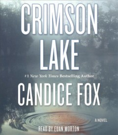 Crimson Lake /  Candice Fox. - Candice Fox.