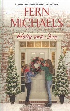 Holly and Ivy /  Fern Michaels.