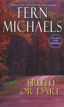 Truth or Dare /  by Fern Michaels.