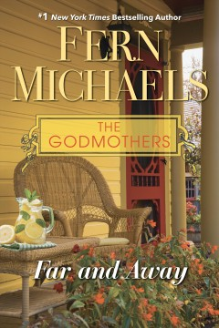 Far and away /  by Fern Michaels.