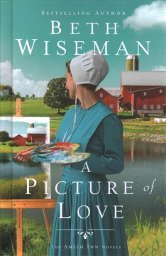 A picture of love /  Beth Wiseman.