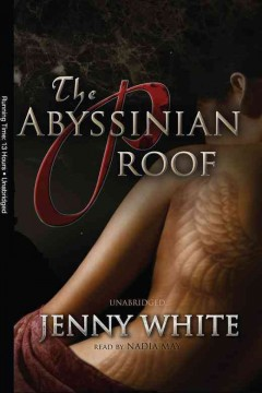 The Abyssinian proof /  Jenny White.