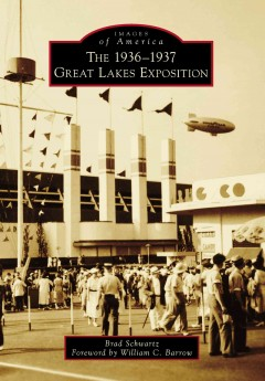 The 1936-1937 Great Lakes Exposition.