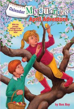 April adventure /  by Ron Roy ; illustrated by John Steven Gurney.