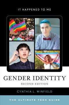 Gender identity : the ultimate teen guide / Cynthia L. Winfield. - Cynthia L. Winfield.
