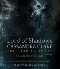 Lord of shadows /  Cassandra Clare.