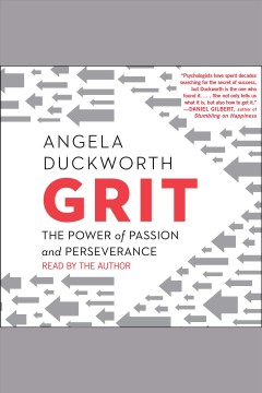 Grit : the power of passion and perseverance / Angela Duckworth. - Angela Duckworth.