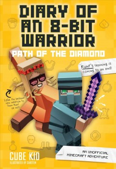 Path of the Diamond : An Unofficial Minecraft Adventure