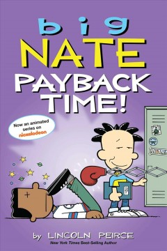 Big Nate - Payback Time!