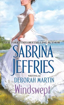 Windswept /  Sabrina Jeffries writing as Deborah Martin.
