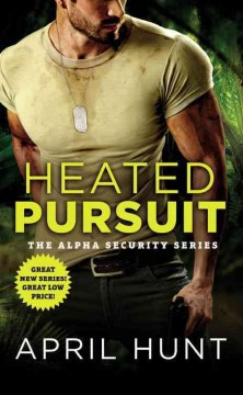 Heated pursuit /  April Hunt. - April Hunt.