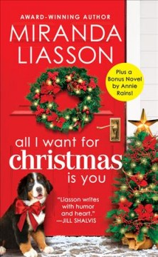 All I want for Christmas is you : an Angel Falls novel / Miranda Liasson. - Miranda Liasson.