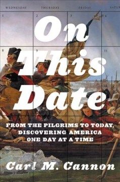 On This Date : From the Pilgrims to Today, Discovering America One Day at a Time