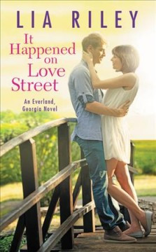 It happened on Love Street /  Lia Riley.