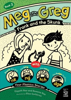 Meg and Greg : Frank and the Skunk