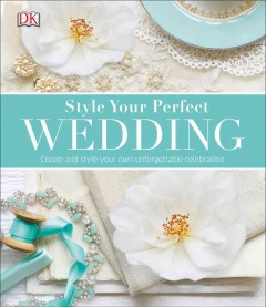 Style your perfect wedding.