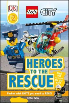 Heroes to the rescue /  written by Esther Ripley. - written by Esther Ripley.