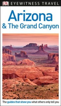 Dk Eyewitness Arizona & the Grand Canyon