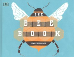 The bee book /  Charlotte Milner. - Charlotte Milner.