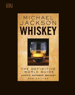 WHISKEY : the definitive world guide.