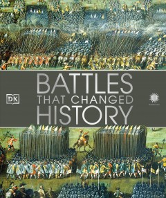 Battles that changed history.