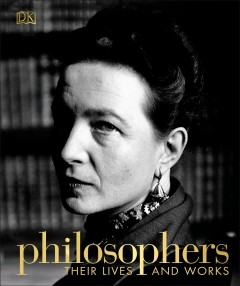 Philosophers : Their Lives and Works