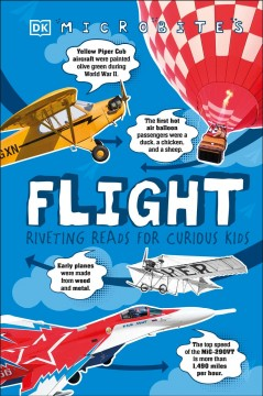 Flight : riveting reads for curious kids / by Reg Grant ; consultant Michael Allaby.