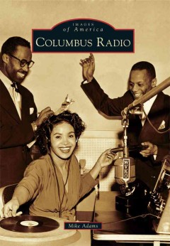 Columbus radio /  Mike Adams.