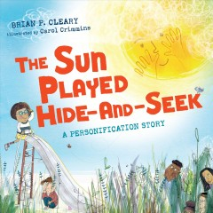 Sun Played Hide-and-Seek : A Personification Story