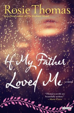 If my father loved me /  Rosie Thomas.