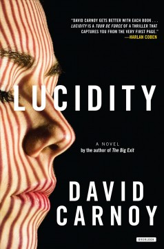 Lucidity : A Thriller
