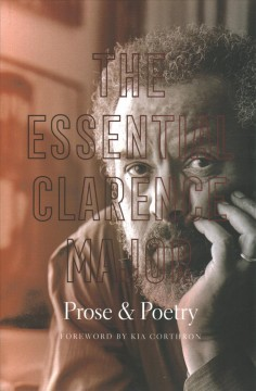 Essential Clarence Major : Prose & Poetry