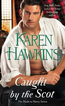 Caught by the Scot /  Karen Hawkins. - Karen Hawkins.