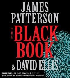 The black book /  James Patterson & David Ellis. - James Patterson & David Ellis.