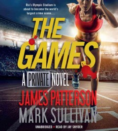 The games /  James Patterson and Mark Sullivan.