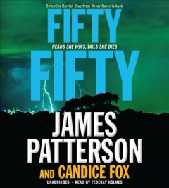 Fifty fifty /  James Patterson & Candice Fox.