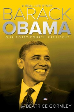 Barack Obama : Our Forty-fourth President