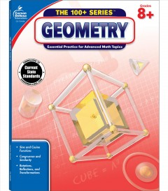 Geometry, Grades 8+ : Essential Practice for Advanced Math Topics: Common Core Edition