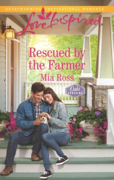 Rescued by the farmer /  Mia Ross.