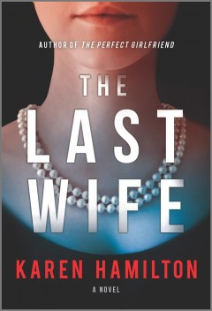 The Last Wife A Novel :