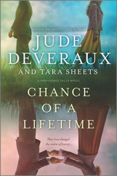 Chance of a lifetime /  Jude Deveraux and Tara Sheets. - Jude Deveraux and Tara Sheets.