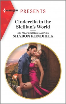 Cinderella in the Sicilian's world /  Sharon Kendrick. - Sharon Kendrick.