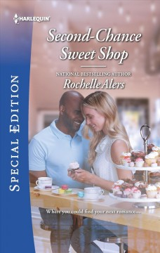 Second-chance sweet shop /  Rochelle Alers.