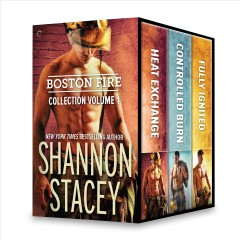 Boston fire collection.  Shannon Stacey.